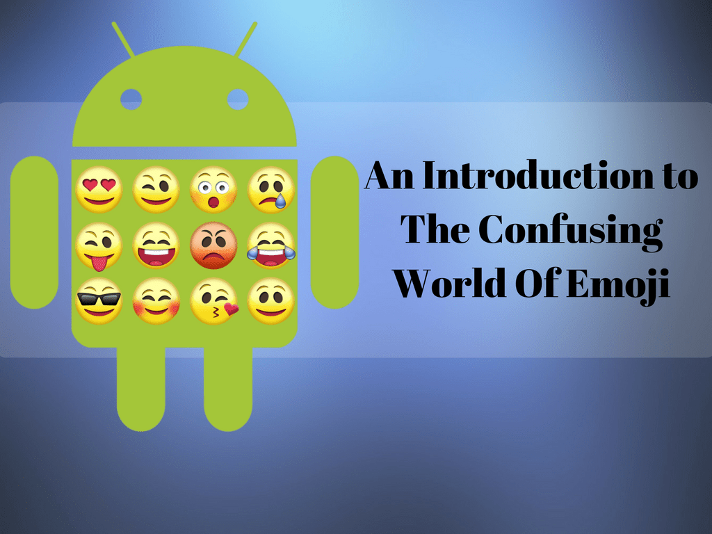 An Introduction To The Confusing World Of Emoji