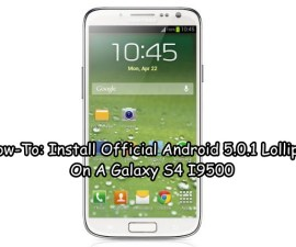 Install Official Android 5.0.1 Lollipop On A Galaxy S4 I9500