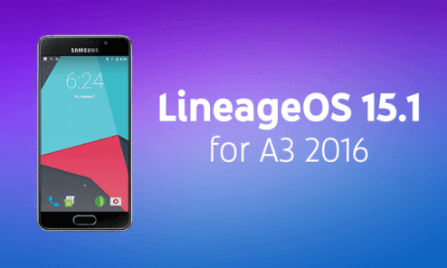 LineageOS 15.1 for Galaxy A3