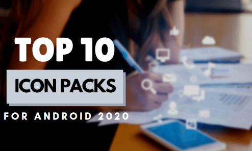 Best Icon Packs for Android in 2020