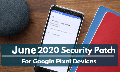 June 2020 security patch for Google Pixel