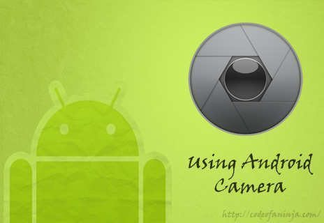 Android Camera Code Tutorial