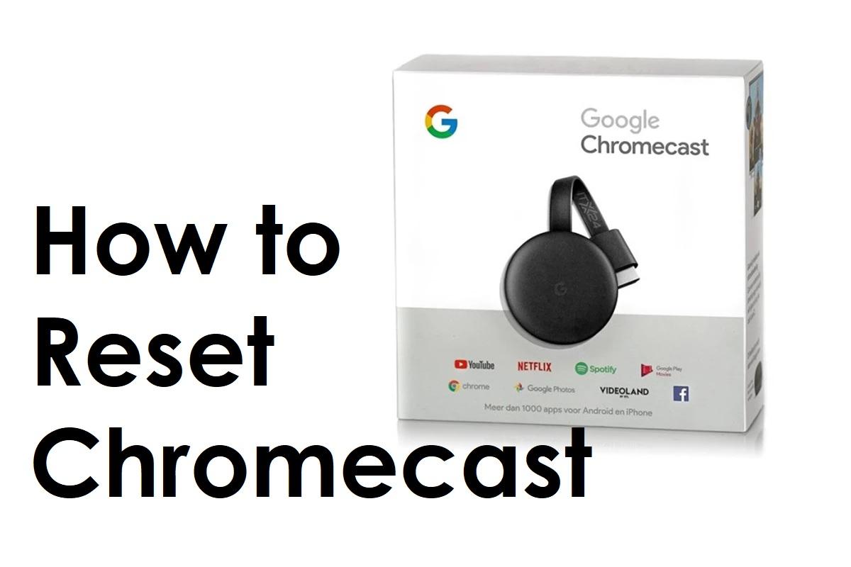 How to Reset Chromecast - Android Destiny