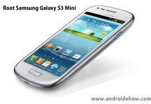 Root samsung galaxy s3 mini easily