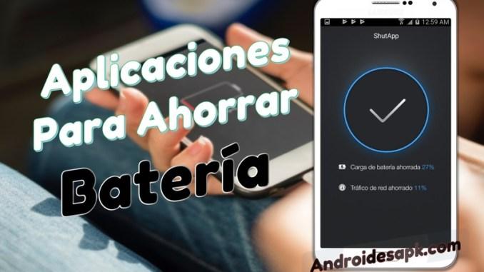 aplicaciones para ahorrar batería Android