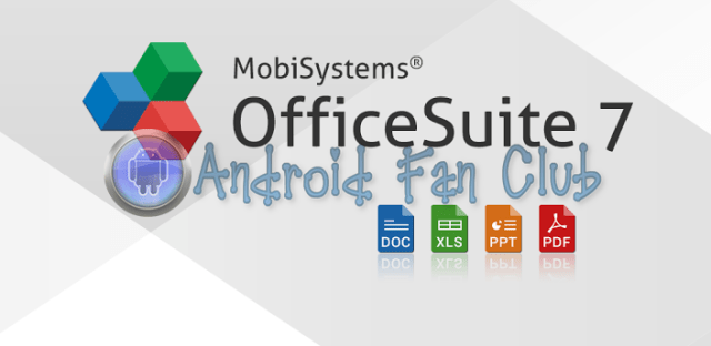 OfficeSuite Pro 7 (PDF & HD) for Android smartphones & tablets