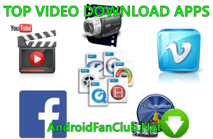 Best Android Apps To Download Videos From YouTube, Facebook, DailyMotion, Vimeo and many others