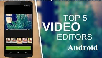 Best video editor free download for android