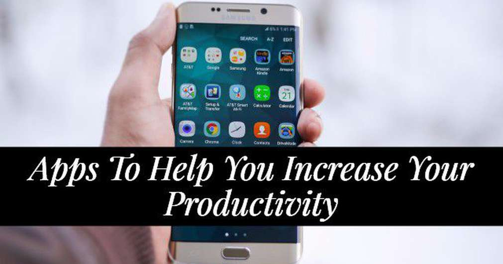 7 Apps That Will Help You Increase Your Productivity