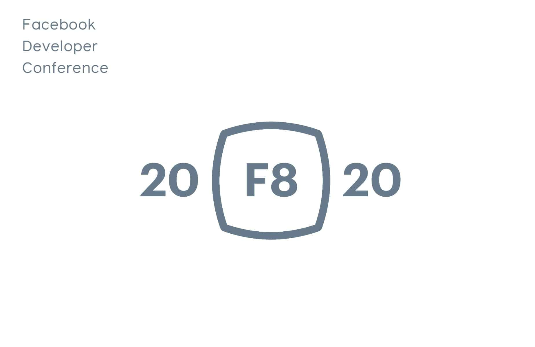 Facebook Cancels Its F8 Conference Over Coronavirus Concerns