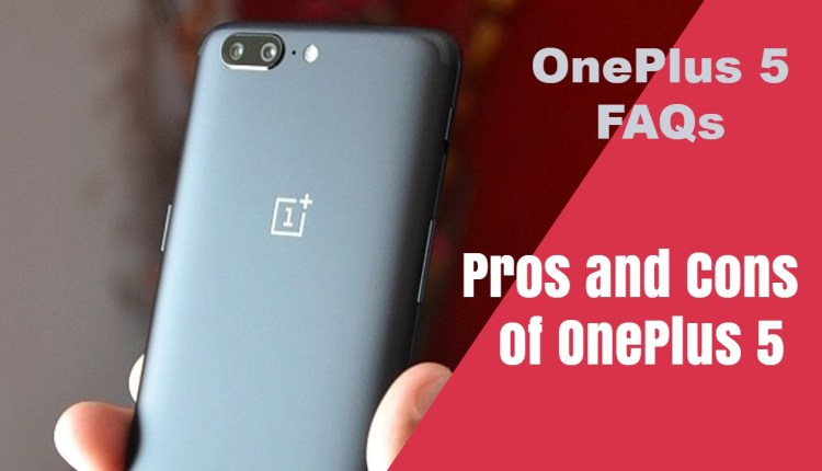 Pros and Cons of OnePlus 5