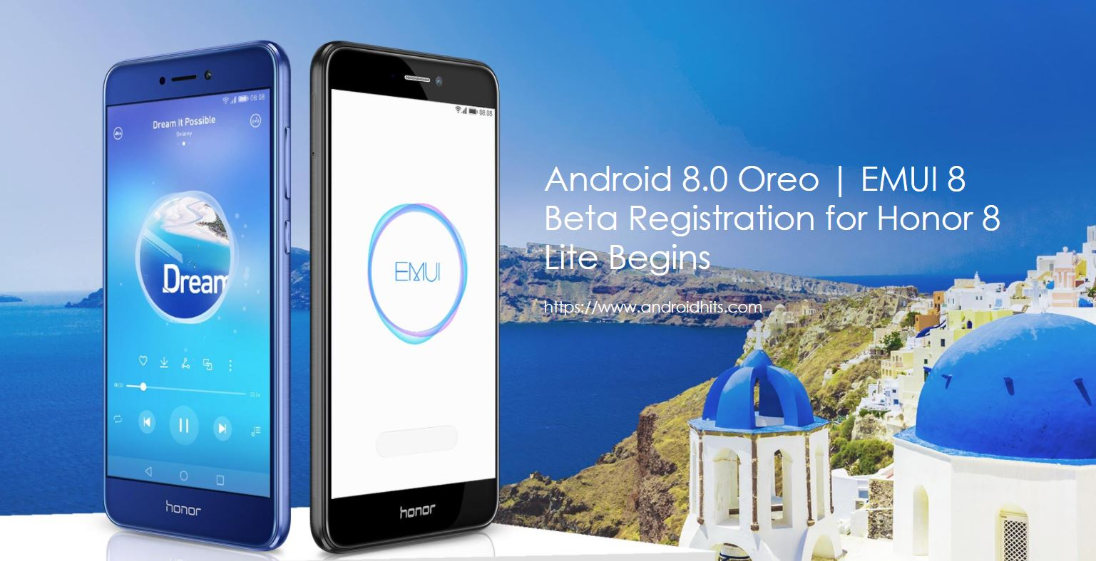 Android 8 0 Oreo with EMUI 8 Beta for Honor 8 Lite registration