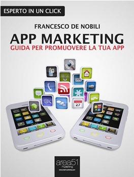 app-marketing-guida-per-promuovore-la-tua-app