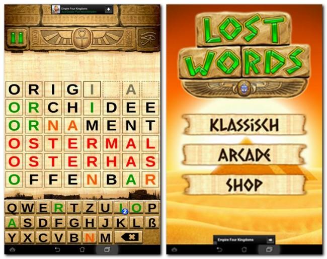 Ein O und ein A sind vorgegeben. Welches Wort kann gemeint sein? Erst im Laufe einiger Versuche kommst du dem verlorenen Wort näher.