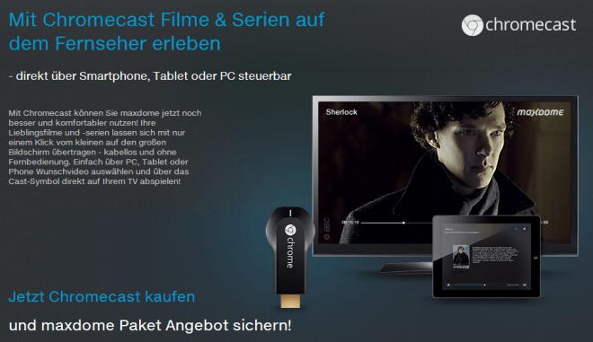 Filme und Serien auf dem Fernseher erleben: Maxdome ist ab sofort kompatibel zum Google Chromecast.