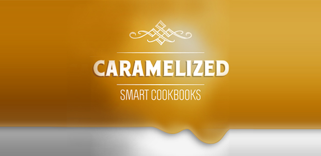 Caramelized Smart Cookbooks