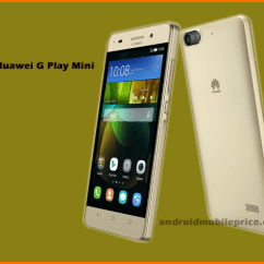 2gb Ram Mobile Ansul System Wiring Diagram Huawei G Play Mini Specification & Price In Bangladesh | Android