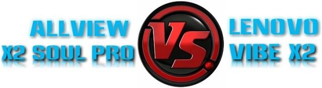 5555rtgf Lenovo Vibe X2 sau Allview X2 Soul Pro