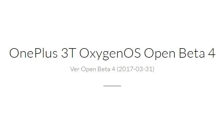 OnePlus 3T OxygenOS Open Beta 4 Downloads OnePlus.net 2017 03 31