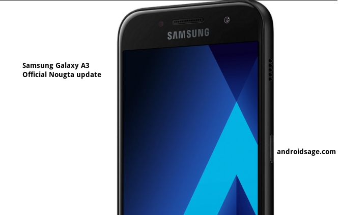 Galaxy A3 2016 SM A310F Android 7.0 Nougat OTA update Download and Install