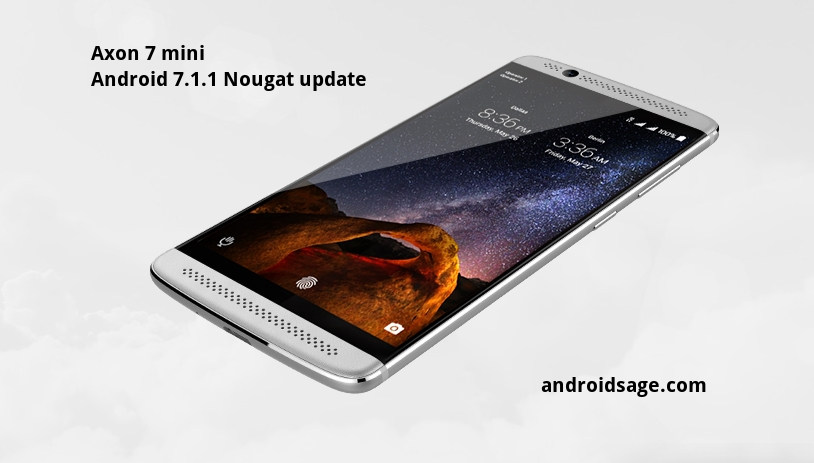 ZTE Axon 7 Mini - How to Install ZTE Axon 7 Mini Android 7.1.1 Nougat firmware update Download OTA & Full ROM