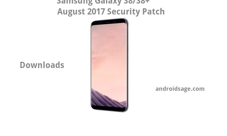 Samsung Galaxy S8August 2017 Security Patch G950FXXU1AQH3G955FXXU1AQH3