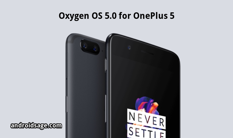 Oxygen OS 5.0 for OnePlus 5