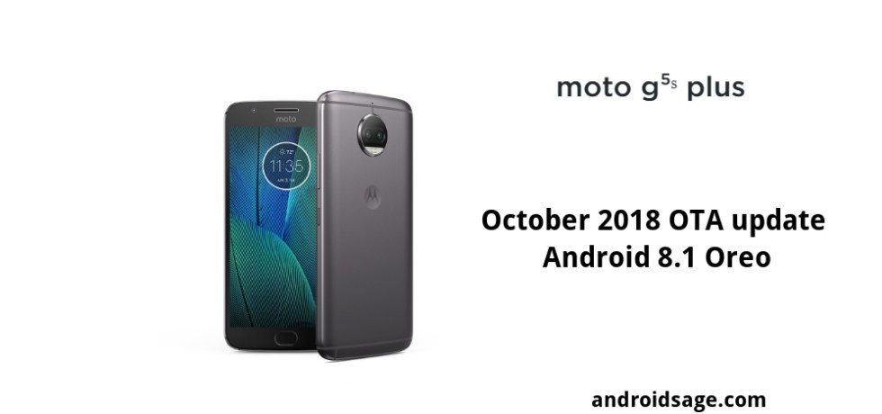 Moto G5S and G5S Plus October 2018 Security Update Android 8.1 Oreo