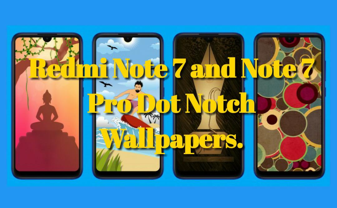 Redmi Note 7 Dot Notch Wallpapers