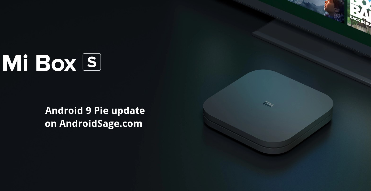 How to Install Android 9 Pie for Xiaomi Mi Box S OTA update download