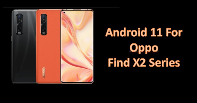 Download Android 11 for Oppo Find X2 series