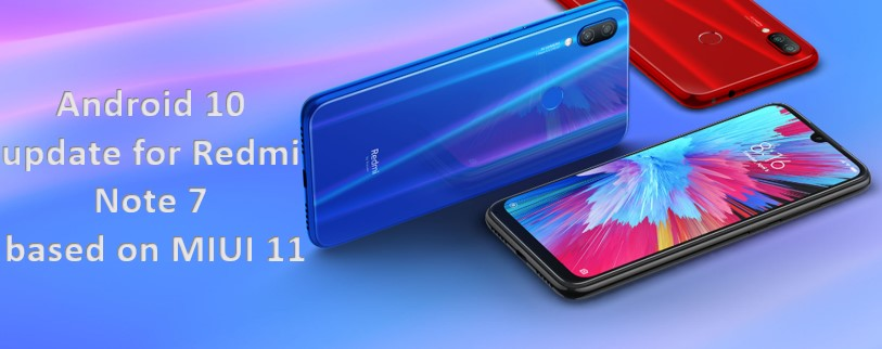 Android 10 for Redmi Note 7