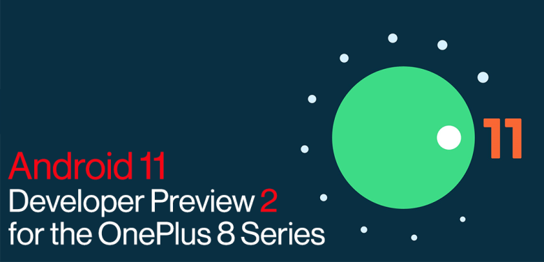 download Android 11 beta 2 for OnePlus 8 and 8 Pro