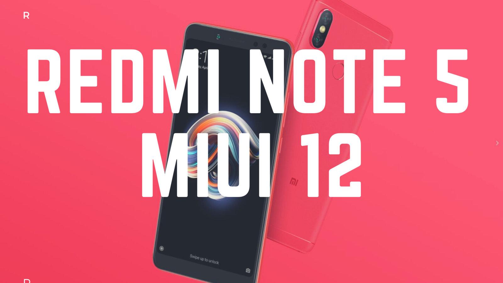 Xiaomi Redmi Note 5 Pro MIUI 12 update