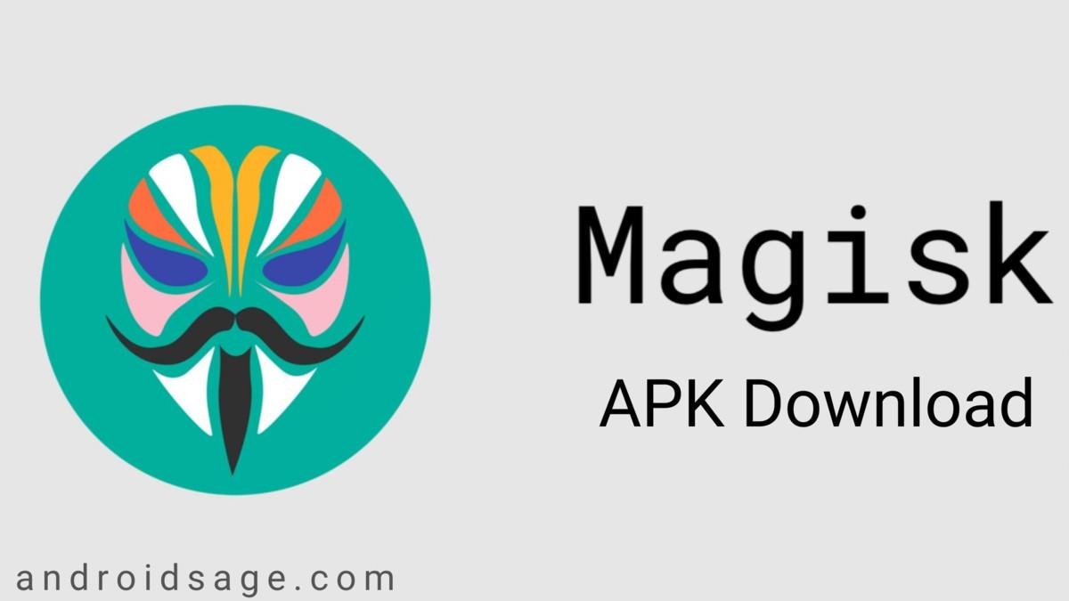 Latest Magisk Download