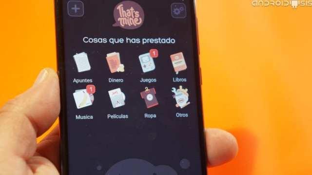 That's Mine la app que te va a ayudar a recuperar tus cosas prestadas
