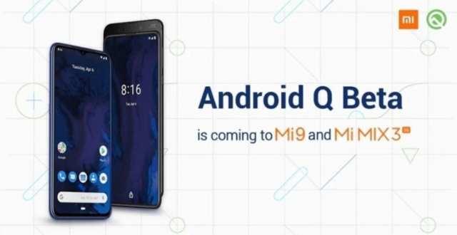 Android Q beta(programa) para el Xiaomi℗ Mi 9 y el Mi Mix 3 5G