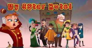 My 5-Star Hotel MOD APK Lots Of Currencies