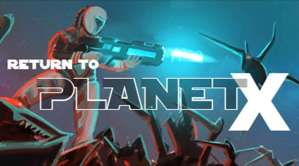 Return to Planet X APK Android Best Offline Action Shooter