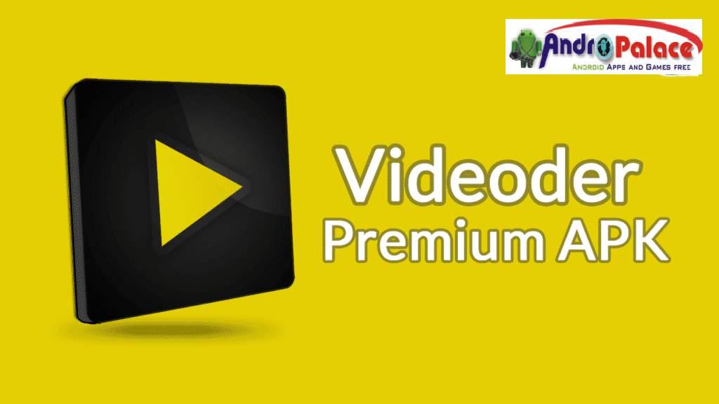 Videoder Pro APK Premium MOD YT,FB,Instagram Downloader - AndroPalace