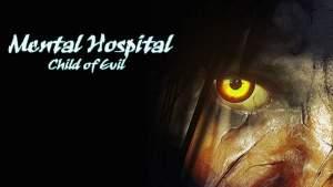 mental-hospital-vi-child-of-evil-apk