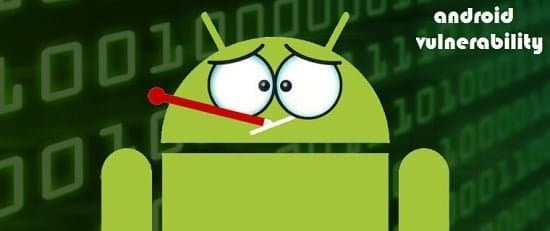 How Hackers Exploit Android Vulnerability