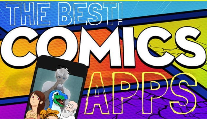 The 5 Best Comic and Anime Apps for Super Hero Fans!