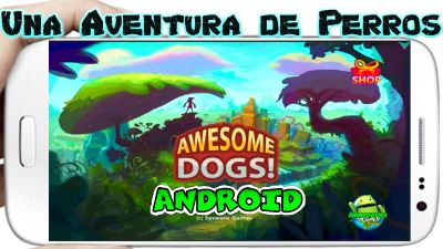 Dogs Awesome Adventure apk para Android Platformer Game
