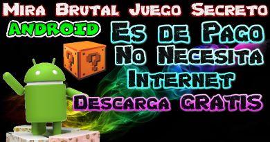 Descarga Brutal Juego Android Ya Pagado y Gratis para Ti No usa Internet