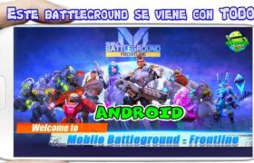 Mobile Battleground Frontline apk para Android best mobile moba
