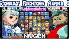 Street Fighter Alpha 3 MUGEN para Android y PC Genial juego de Peleas