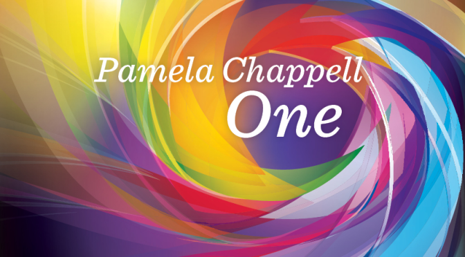 """One"" — album by Pamela Chappell"