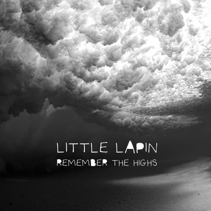Review of 'Remember the Highs' album by Little Lapin