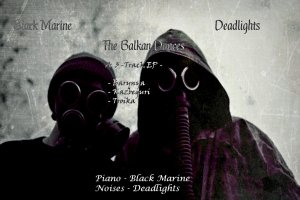 Review of 'The Balkan Dances' EP by Deadlights & Black Marine